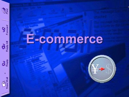 E-commerce. Introduction  Electronic commerce (e-commerce) is going to have profound effect on the Government, the industry and the community on the.