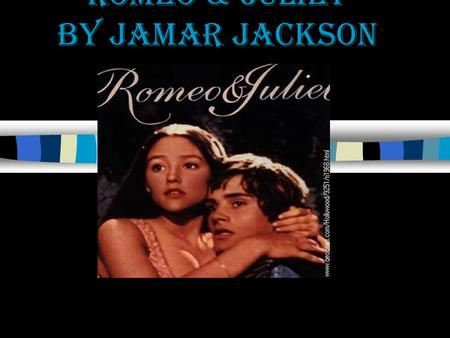 Romeo & Juliet By Jamar Jackson. Act 1 Scene 1 Verona. A public place. Characters in this part are- GREGORY,SAMPSON, ABRAHAM, BENVOLIO, TYBALT LADY CAPULET,