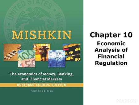 Chapter 10 Economic Analysis of Financial Regulation.