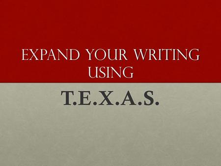 Expand your writing using