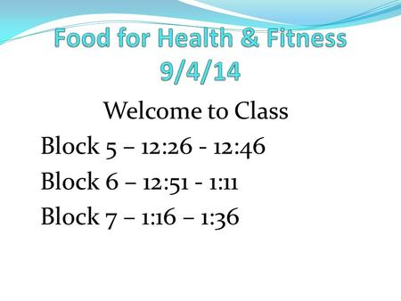 Food for Health & Fitness 9/4/14