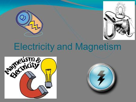 Electricity and Magnetism. Table of contents Title Slides Rationale………………………….……………………………………………………3 MST Unit Overview…..……..……………..……………….…………………………4.