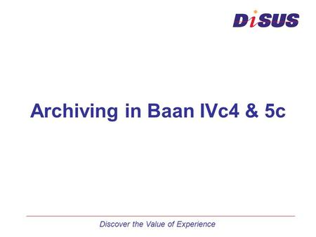 Archiving in Baan IVc4 & 5c