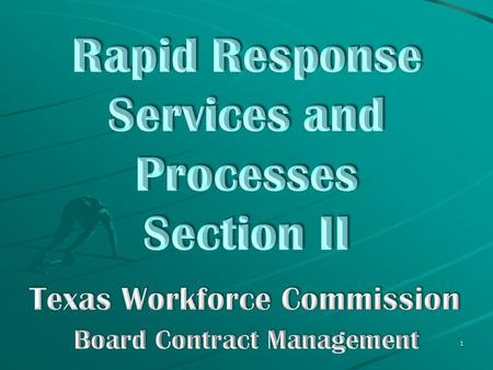 1. Rapid Response intervention: 2  contact employer within 48 hours of notification  schedule an on-site meeting within 5 working days.
