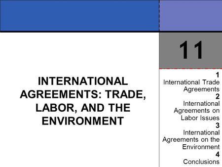 INTERNATIONAL <strong>AGREEMENTS</strong>: <strong>TRADE</strong>, LABOR, AND THE ENVIRONMENT 1 International <strong>Trade</strong> <strong>Agreements</strong> 2 International <strong>Agreements</strong> on Labor Issues 3 International.