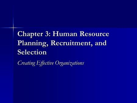 recruitment and selection in effective human resources Office of human resources new recruitment process and procedures • the cua office of human resources employment opportunities.