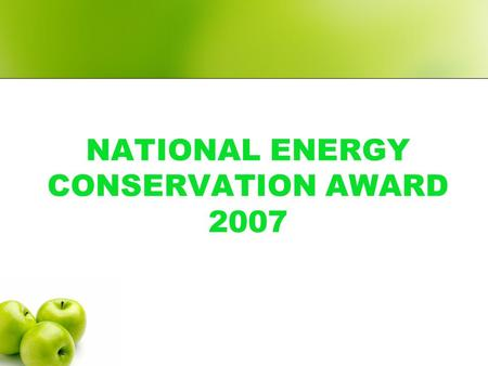 NATIONAL ENERGY CONSERVATION AWARD 2007. PRESENTED BY : A.GANESAN EXECUTIVE ENGINEER (E) BSNL ELECTRICAL DIVISION MADURAI.