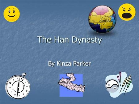 The Han Dynasty By Kinza Parker. Introduction- What is Important? What is important about the Han dynasty? How did it contribute to China? Well, today.
