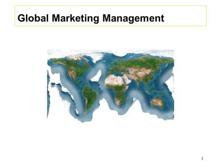 Global Marketing Management 1. Chapter 17 Export and Import Management 2.