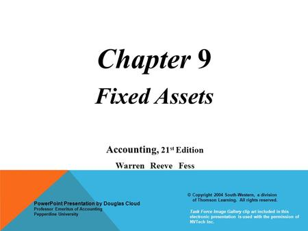 Chapter 9 Fixed Assets Accounting, 21st Edition Warren Reeve Fess