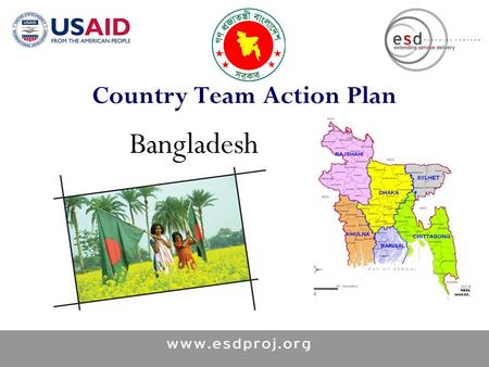 Country Team Action Plan Bangladesh. Goal Reduce Fertility, Maternal and Neonatal Mortality through an integrated Post Partum Care Package.