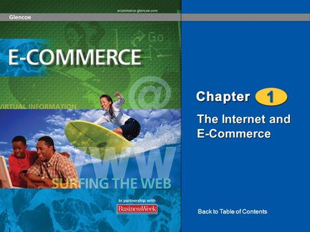 The Internet and E-Commerce Back to Table of Contents.