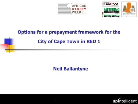 Neil Ballantyne Options for a prepayment framework for the City of Cape Town in RED 1.