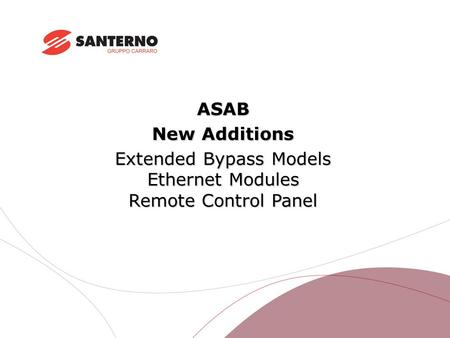 ASAB New Additions Extended Bypass Models Ethernet Modules Remote Control Panel.
