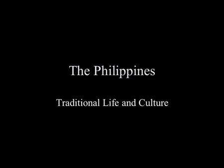 The Philippines Traditional Life and Culture. Map.