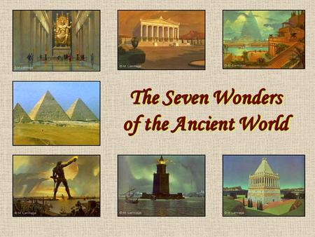 reaction paper about the seven wonders of the ancient world The seven wonders that are most widely agreed upon as being in the original list  are the seven wonders of the ancient world, which was compiled by ancient.