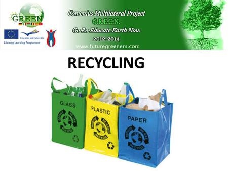 RECYCLINGRECYCLING. INDEX The definition of garbage Waste materials Dangers caused by waste materials What is recycling? The aim of recycling Three R.