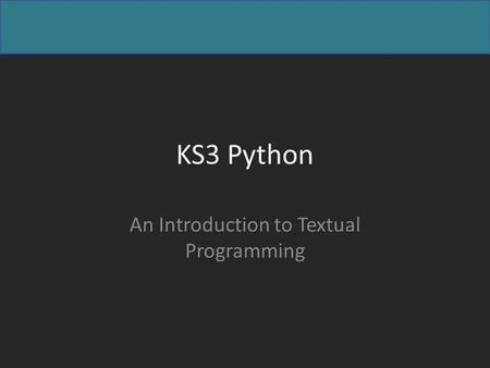 KS3 Python An Introduction to Textual Programming.