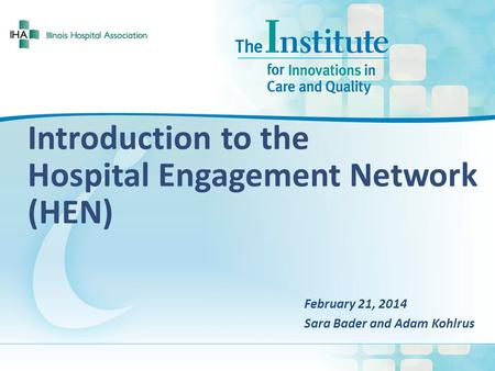 Introduction to the Hospital Engagement Network (HEN)