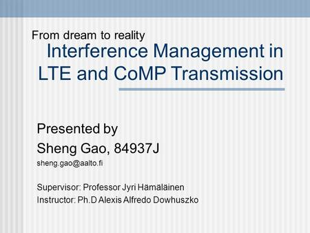 Interference Management in LTE and CoMP Transmission