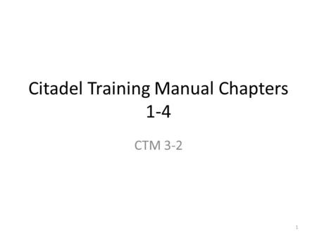 Citadel Training Manual Chapters 1-4