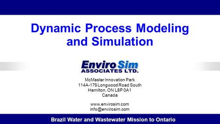 McMaster Innovation Park 114A-175 Longwood Road South Hamilton, ON L8P 0A1 Canada  Brazil Water and Wastewater Mission.
