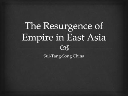 The Resurgence of Empire in East Asia