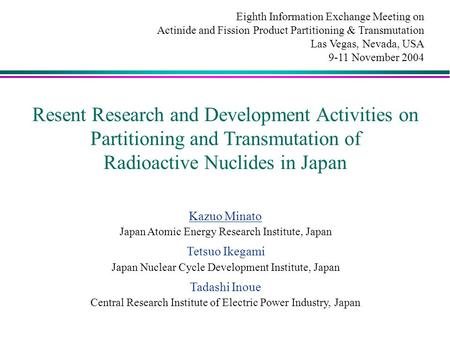 Radioactive Nuclides in Japan