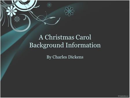 A Christmas Carol Background Information