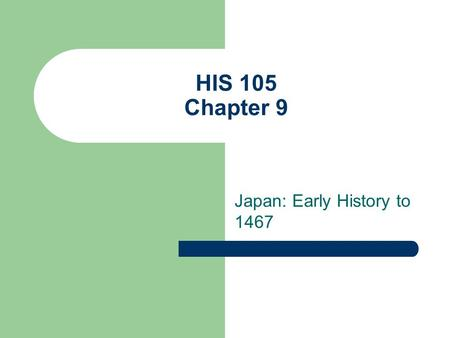 Japan: Early History to 1467