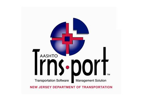 Trns port What is Trnsport? Trnsport is a of suite software modules, developed by AASHTO, designed to support state construction programs.
