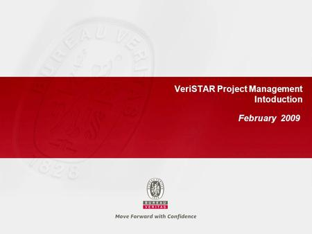 VeriSTAR Project Management Intoduction