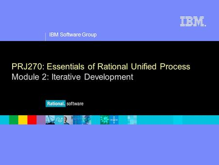 PRJ270: Essentials of Rational Unified Process