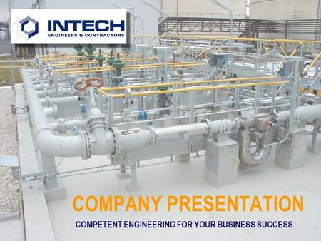 COMPANY PRESENTATION COMPETENT ENGINEERING FOR YOUR BUSINESS SUCCESS.