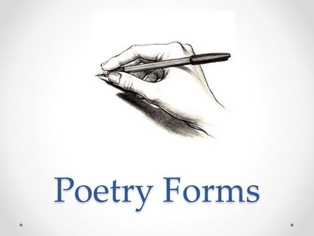 Poetry Forms.