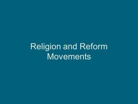 Religion and Reform Movements. Second Great Awakening Charles Grandison Finney was the leader of the movement. It was a religious revival that began in.