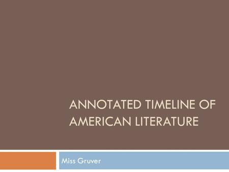 Annotated Timeline of American Literature