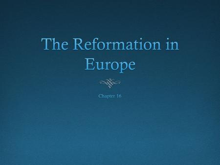 Before the ReformationBefore the Reformation  15 th century- Christian humanism (aka Northern Renaissance humanism)  Goal: reform of the Catholic Church.