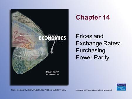 Chapter 14 Prices and Exchange Rates: Purchasing Power Parity.