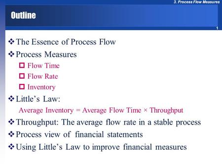 The Essence of Process Flow Process Measures