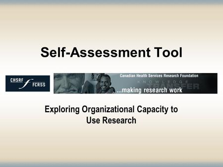 Self-Assessment Tool Exploring Organizational Capacity to Use Research.