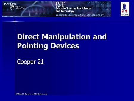 William H. Bowers – Direct Manipulation and Pointing Devices Cooper 21.