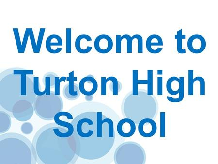 Welcome to Turton High School.