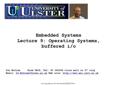 Lecture 9: Operating Systems, buffered i/o