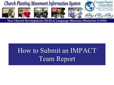How to Submit an IMPACT Team Report. To get to this website, go to: www.GAtracking.org Use your personal username and password given to you to log in.