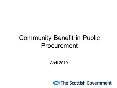 Community Benefit in Public Procurement April 2010.