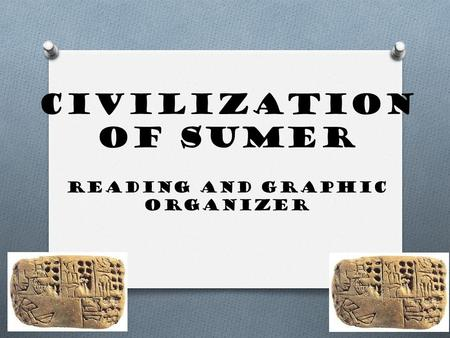Civilization of Sumer Reading and Graphic Organizer.