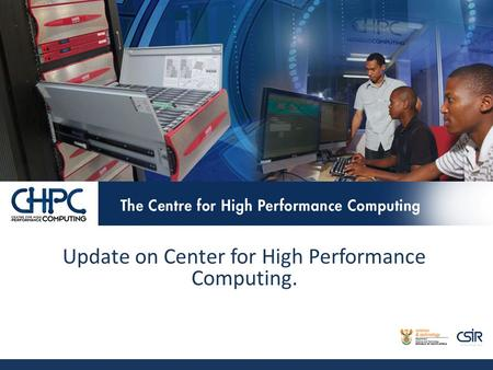 Update on Center for High Performance Computing..