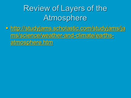 Review of Layers of the Atmosphere