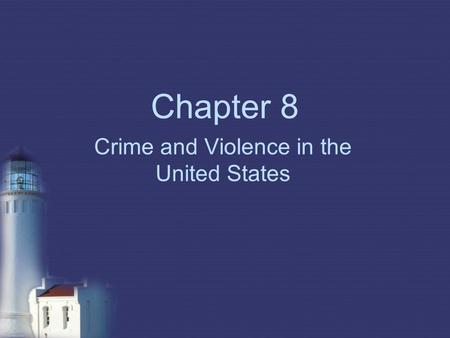 Crime and Violence in the United States